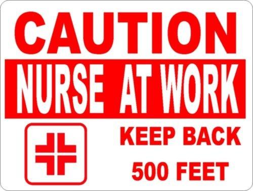 Caution Nurse at work