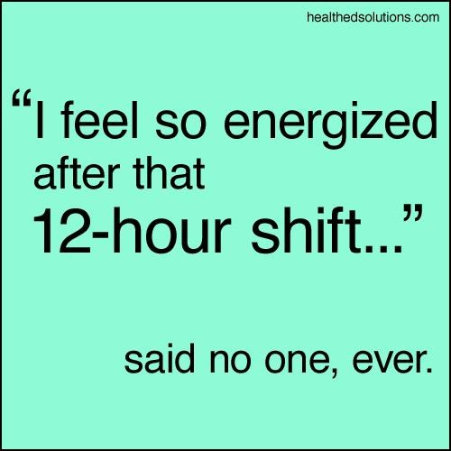 I feel so energized...said no one ever