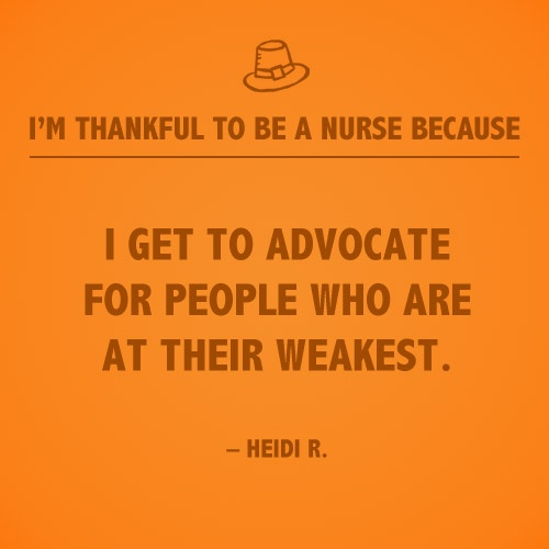 I'm thankful to be a nurse because
