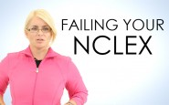 So you failed your NCLEX…
