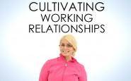 """""""How do I build better work relationships?"""""""