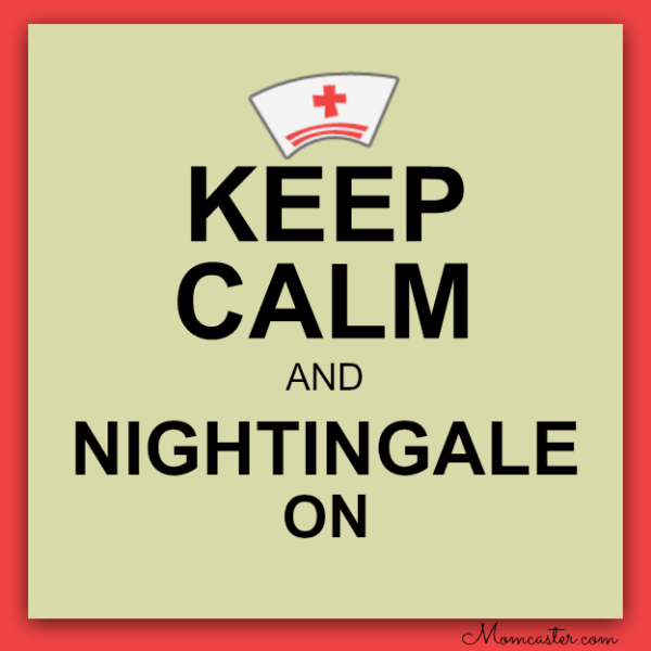 keep calm and Nightingale on