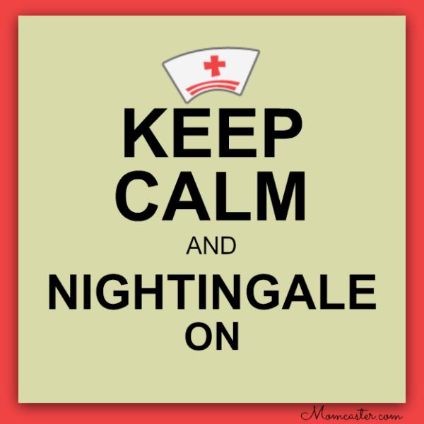 keep calm and Nightingale on