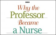 Why the professor became a nurse