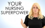 """What nursing superpower do you wish you had?"""